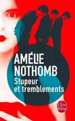 Stupeur et tremblements - Amélie Nothomb -