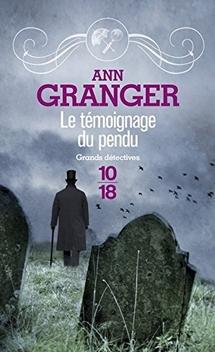 Lizzie Martin, tome 5, Le Témoignage du Pendu ; Ann Granger