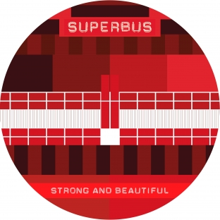 Strong And Beautiful - SUPERBUS