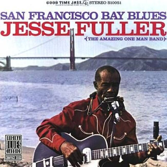 Jesse Fuller - San Francisco Bay Blues (1963) [Blues]