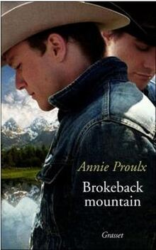 Brokeback Mountain ; Annie Proulx