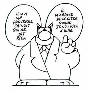 GELUCK Philippe Le Chat : Proverbe Chinois: