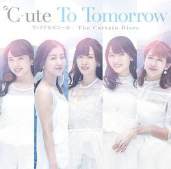Single : To Tomorrow / Final Squall / The Curtain Rises