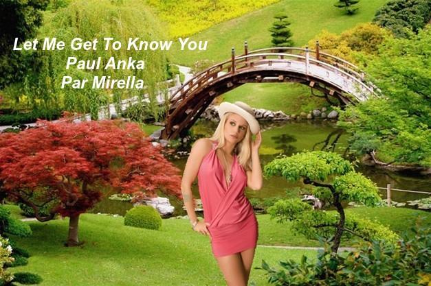 Let Me Get To Know You        Paul Anka      Par Mirella
