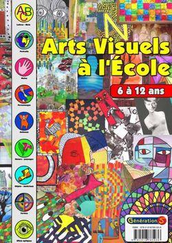 Le fichier arts visuels à l'école de Génération 5