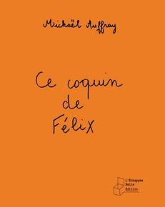 Chronique n°52 - Ce coquin de Félix