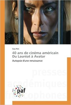Guy Ros analyse 40 ans de cinéma hollywooodien