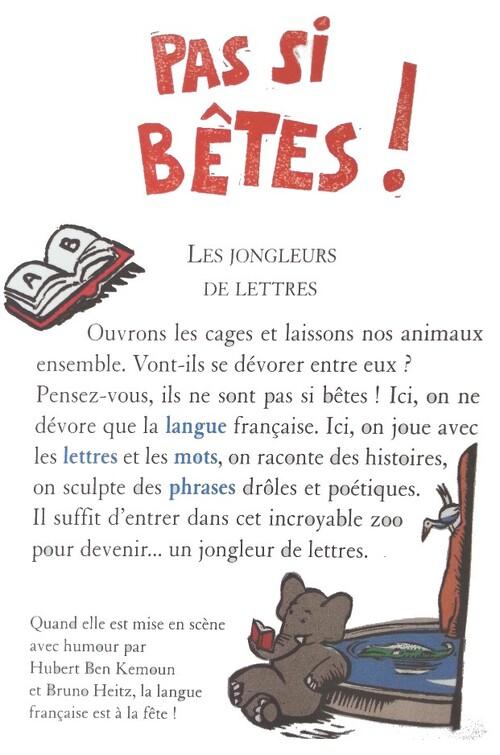 Pas si bêtes ! : Les jongleurs de lettres