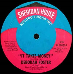Deborah Foster - It Takes Money