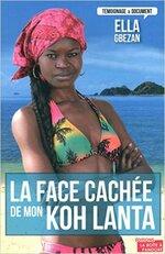 La face cachée de mon Koh Lanta d'Ella Gbezan
