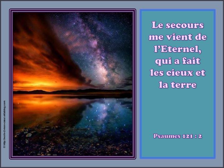 Le secours me vient de l'Eternel - Psaumes 121 : 2