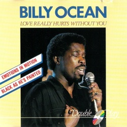 Billy Ocean - Love Really Hurts Without You - Complete CD