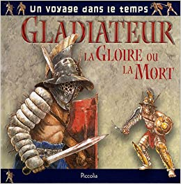 gladiateur la gloire ou la mort