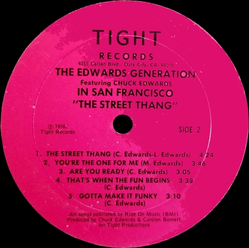 "The Edwards Generation featuring Chuck Edwards : Album "" In San Francisco ''The Street Thang'' "" Tight Records TLPS 401 [ US ]"