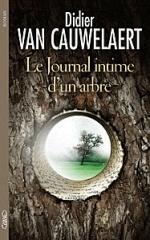 Journal intime d'un arbre, Didier VAN CAUWELAERT