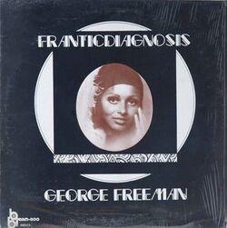 George Freeman - Franticdiagnosis - Complete EP