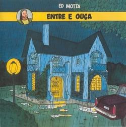 Ed Motta - Entre E Ouça - Complete LP