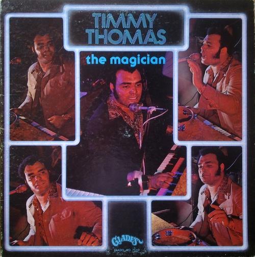 "Timmy Thomas : Album "" The Magician "" Glades Records 7510 [ US ]"