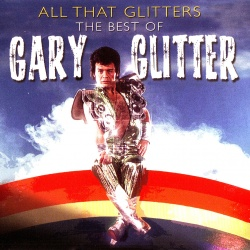 GARY GLITTER - All That Glitters [Remastered Edition]