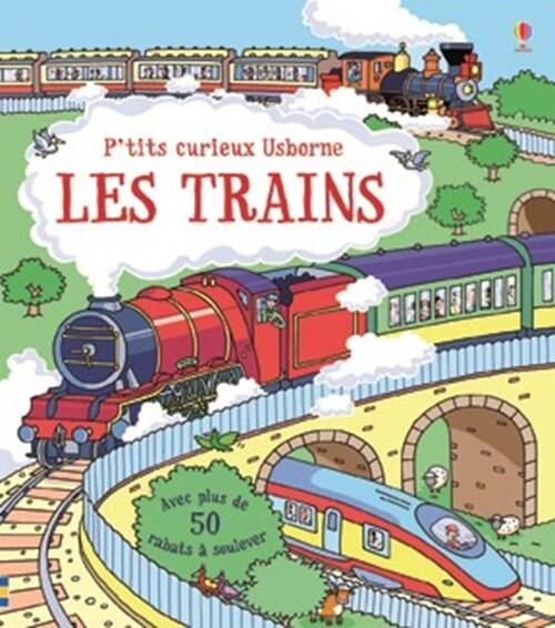 P'tits curieux Usborne : les trains