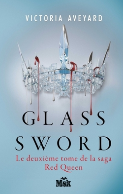 Red Queen tome 2 : Glass Sword de Victoria Aveyard