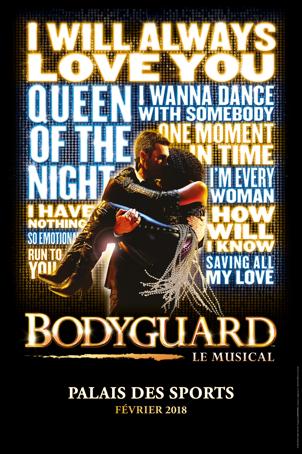 Bodyguard, Le Musical arrive au Palais des Sports de Paris et en tournée à partir du 2 février 2018 !