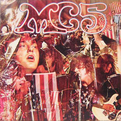 MC5 - Kick Out The Jams (1969) [Live, Punk Rock, Rock]