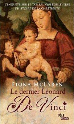 Fiona McLaren : Le dernier L?onard De Vinci