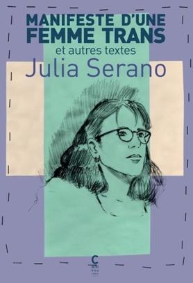 manifeste d'une femme trans julia serano bibliolingus