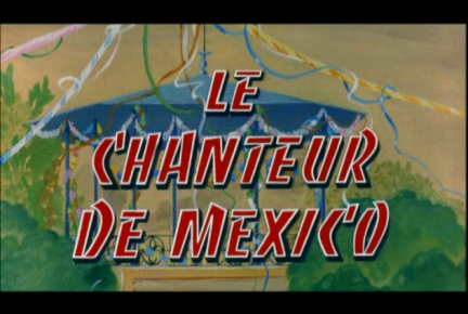 Le chanteur de Mexico