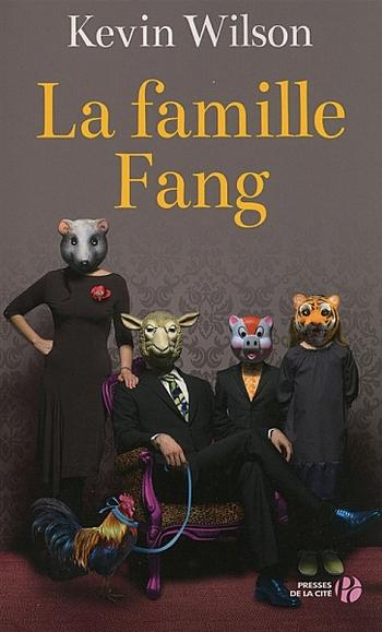 La famille Fang - Kevin Wilson