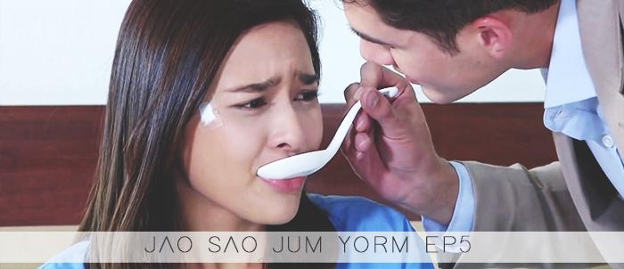 Jao Sao Jum Yorm épisode 5