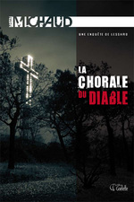 La chorale du diable, Martin MICHAUD
