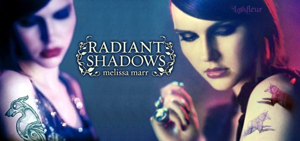 Radiant Shadows(Ombres Éclatantes)