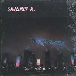 Sammy A. - Come To Houston - Complete LP