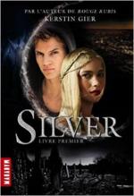 Chronique de Silver de Kerstin Gier