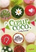 Les filles au chocolat tome 4 : coeur coco