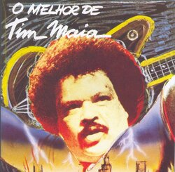 Tim Maia - O Melhor De Tim Maia - Complete LP