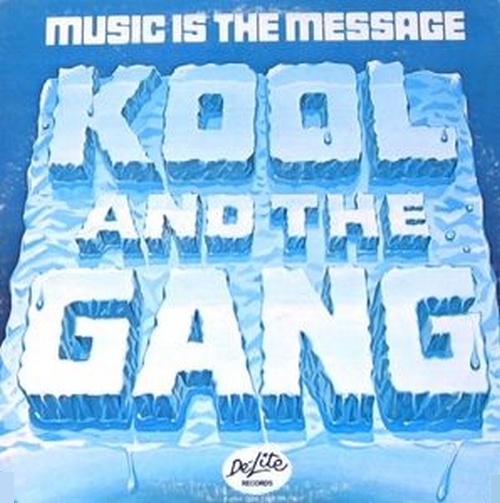 "Kool & The Gang : Album "" Music Is The Message "" De-Lite Records DEP 2011 [ US ]"