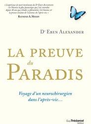L'expérience de l'au-delà (NDE) du Dr Eben Alexander