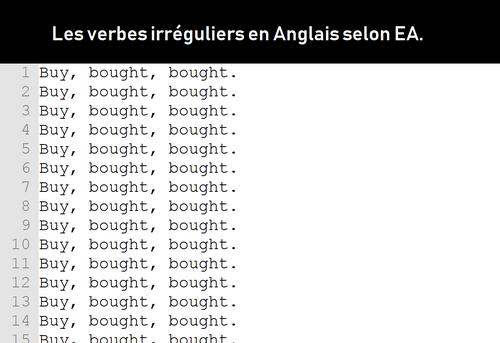 Les verbes irréguliers façon Electronic Arts