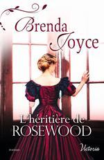 Chronique L'héritière de Rosewood de Brenda Joyce