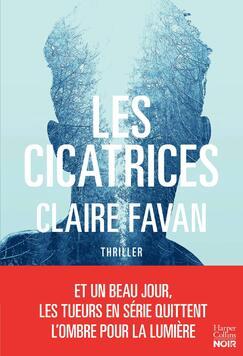 Les cicatrices de Claire Favan