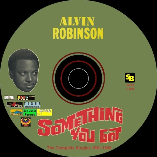 "Alvin Robinson "" Something You Got The Complete Collection Singles 1961-1969 "" SB Records DP 92 [ FR ]"