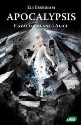 Apocalypsis Cavalier Blanc : Alice