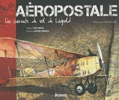 Les pionniers de l'Aéropostale