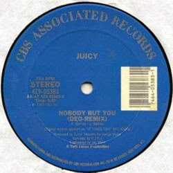 Juicy - Nobody But You