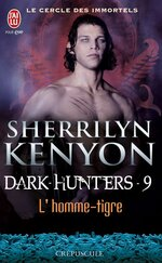 Dark-Hunters #9 - Unleash the Night (L'Homme-tigre)