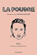 La Poudre, tome 1 : écrivaines et musiciennes - Lauren Bastide -