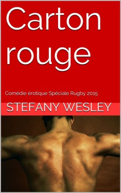 Carton rouge - Stefany Wesley